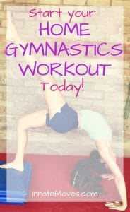 Adult gymnastics training workouts and 5 easy gymnastics warm-ups. A home gymnastics workout