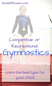 competitive gymnastics or recreational gymnastics